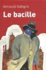 """Afficher """"Le bacille"""""""